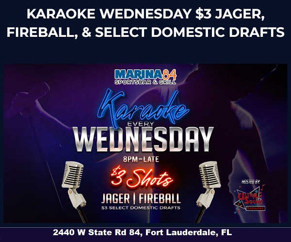 Karaoke Wednesdays at Marina 84 in Fort Lauderdale